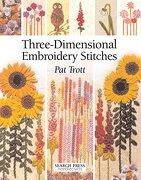 Three-Dimensional Embroidery Stitches (Needlecrafts) (libro en Inglés) - Pat Trott - Search Press Ltd