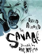 The Savage (libro en Inglés) - David Almond - Candlewick