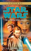The Approaching Storm: Star Wars Legends (Star Wars (Del Rey)) (libro en Inglés) - Alan Dean Foster - Delrey Trade