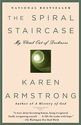 The Spiral Staircase: My Climb out of Darkness (Armstrong, Karen) (libro en Inglés) - Karen Armstrong - Anchor
