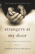 Strangers at my Door: A True Story of Finding Jesus in Unexpected Guests (libro en Inglés) - Jonathan Wilson-Hartgrove - Convergent Books