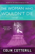 The Woman who Wouldn't die (a dr. Siri Paiboun Mystery) (libro en Inglés) - Colin Cotterill - Soho Crime