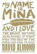 My Name is Mina (Skellig) (libro en Inglés) - David Almond - Skellig