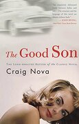 The Good son (libro en Inglés) - Craig Nova - Three Rivers Pr