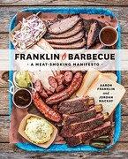 Franklin Barbecue: A Meat-Smoking Manifesto (libro en Inglés) - Aaron Franklin - Ten Speed Press