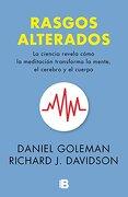 Rasgos Alterados - Daniel Goleman; Richard Davidson - Ediciones B