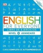 English for Everyone: Nivel 4: Avanzado, Libro de Ejercicios: Curso Completo de Autoaprendizaje