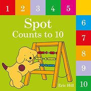Spot Counts to 10 (libro en Inglés) - Eric Hill - Warne