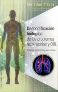 Descodificacion Biologica de los Problemas Respiratorios y orl - Christian Fleche - Obelisco