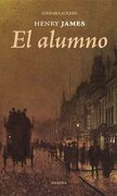 El Alumno - Henry James - Eneida Editorial S.L.