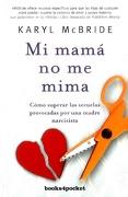 Mi Mama no me Mima - Karyl Mcbride - Books4Pocket