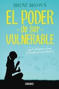 El Poder de ser Vulnerable - Brown Brene - Urano