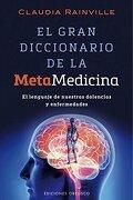 El Gran Diccionario de la Metamedicina - Claudia Rainville - Obelisco
