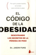 El código de la obesidad - Jason Fung - Sirio