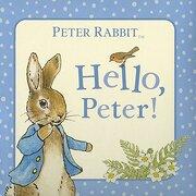 Peter Rabbit: Hello Peter! (The World of Beatrix Potter: Peter Rabbit) (libro en Inglés) - Beatrix Potter - Warne