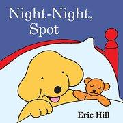 Night-Night, Spot (libro en Inglés) - Eric Hill - Grosset Dunlap