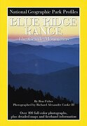 National Geographic Park Profiles: Blue Ridge Range: The Gentle Mountains (libro en Inglés) - National Geographic Society - Natl Geographic Soc