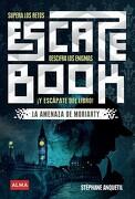 La Amenaza de Moriarty - Stephane Anquetil - Alma