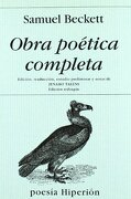 Obra Poetica Completa - Samuel Beckett - Hiperion