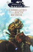 El Caballero de los Siete Reinos - George R. R. Martin - Ediciones Gigamesh