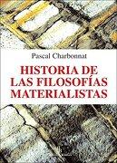 Historia de las Filosofías Materialistas - Pascal Charbonnat - Biblioteca Buridán