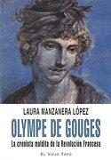 Olympe de Gouges - Laura López Manzanera - El Viejo Topo