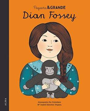 portada Pequeña & Grande Dian Fossey