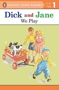 Dick and Jane: We Play (Dick and Jane: Penguin Young Readers Level 1) (libro en Inglés) - Penguin Young Readers - Grosset Dunlap