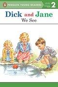 Dick and Jane: We see (Penguin Young Readers. Level 2) (libro en Inglés) - Penguin Young Readers - Grosset Dunlap
