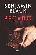 Pecado - Benjamin Black - Rba Libros