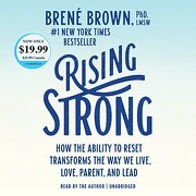 Rising Strong: How the Ability to Reset Transforms the way we Live, Love, Parent, and Lead (libro en Inglés) (Audiolibro) - BrenÉ Brown - Random House Audio