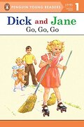 Dick and Jane go, go, go (Penguin Young Reader Level 1) (Penguin Young Readers. Level 1) (libro en Inglés) - Penguin Young Readers - Grosset Dunlap