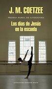 Los Días de Jesús en la Escuela - J.M. Coetzee - Literatura Random House