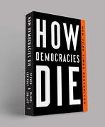 How Democracies die (libro en Inglés) - Steven Levitsky; Daniel Ziblatt - Crown Pub Inc