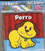 Perro (Col. La Hora del Baño) - Cba012/397245 - Faro Editores Sas