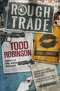 Rough Trade (Boo & Junior Gig) (libro en Inglés) - Todd Robinson - Polis Books