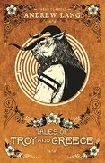 Tales of Troy and Greece (Faber Children's Classics) (libro en Inglés) - Andrew Lang - Faber & Faber