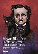 Edgar Allan Poe, Cuentos de Terror Contados Para Ninos (Brujula y la Veleta) - Edgar Allan Poe - Ediciones Lea