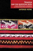 Nosotros que nos Queremos Tanto (Ebook) - Antonio Mitre - Lom