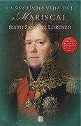 La Segunda Vida del Mariscal - Sixto Sanchez Lorenzo - Ediciones B