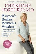 Women's Bodies, Women's Wisdom: Creating Physical and Emotional Health and Healing (libro en Inglés) - Christiane Northrup - Bantam Dell