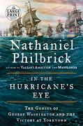 In the Hurricane's Eye: The Genius of George Washington and the Victory at Yorktown (Random House Large Print) (libro en Inglés)