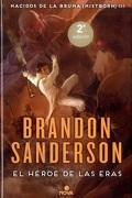 El Héroe de las Eras (Nacidos de la Bruma [Mistborn] 3) - Brandon Sanderson - Nova