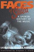 Faces of Salsa: A Spoken History of the Music (libro en Inglés) - Leonardo Padura Fuentes - Smithsonian Books