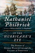 In the Hurricane's Eye: The Genius of George Washington and the Victory at Yorktown (libro en Inglés) - Nathaniel Philbrick - Viking Hardcover