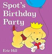 Spot's Birthday Party (libro en Inglés) - Eric Hill - G P Putnam