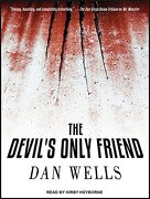 The Devil's Only Friend (John Cleaver) (libro en Inglés)