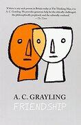 Friendship (Vices and Virtues) (libro en Inglés) - A. C. Grayling - Yale University Press