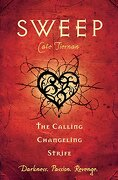 The Calling, Changeling, and Strife: 3 (Sweep) (libro en Inglés) - Cate Tiernan - Speak