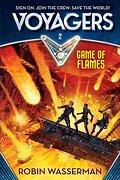 Game of Flames (Voyagers) (libro en Inglés) - Robin Wasserman - Random House Inc
